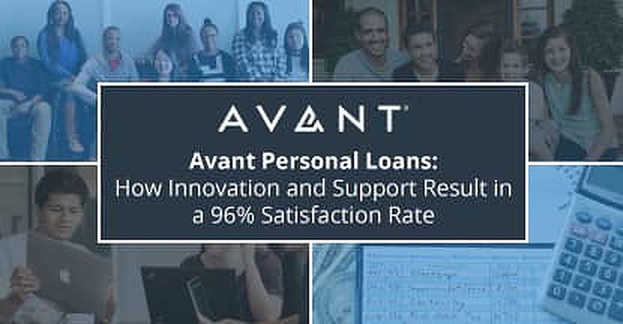 Avant Personal Loans: How Innovation and Support Result in a 96% Satisfaction Rate