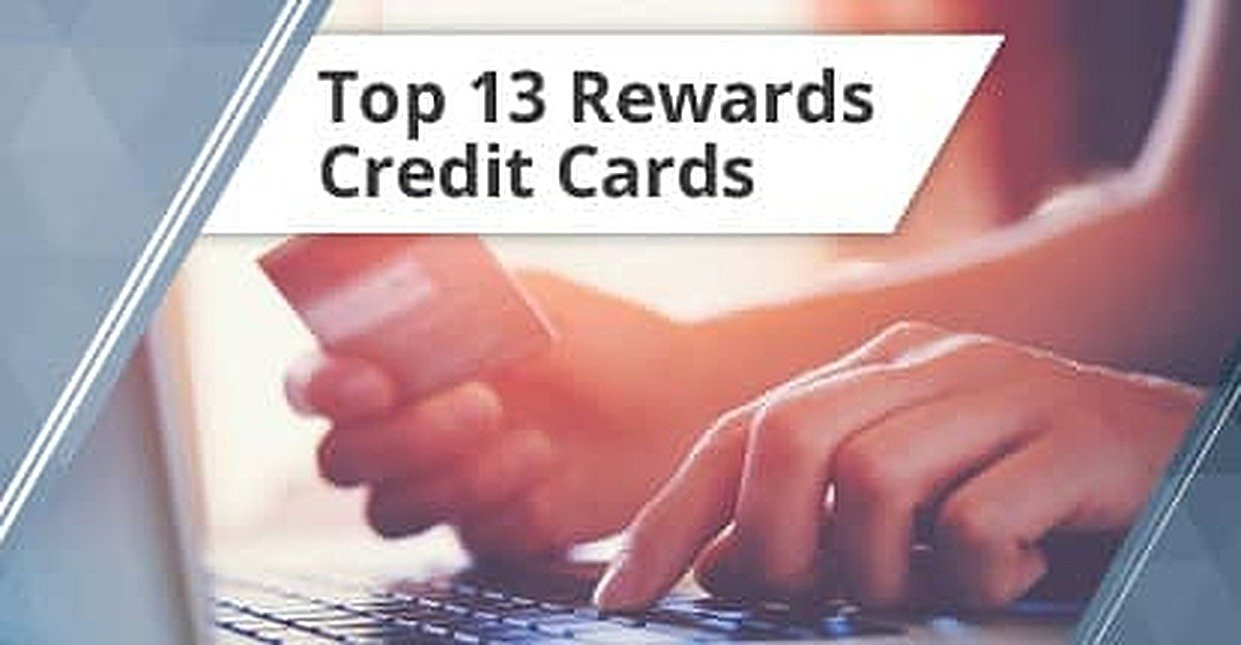 13 Best Rewards Credit Cards (2019)