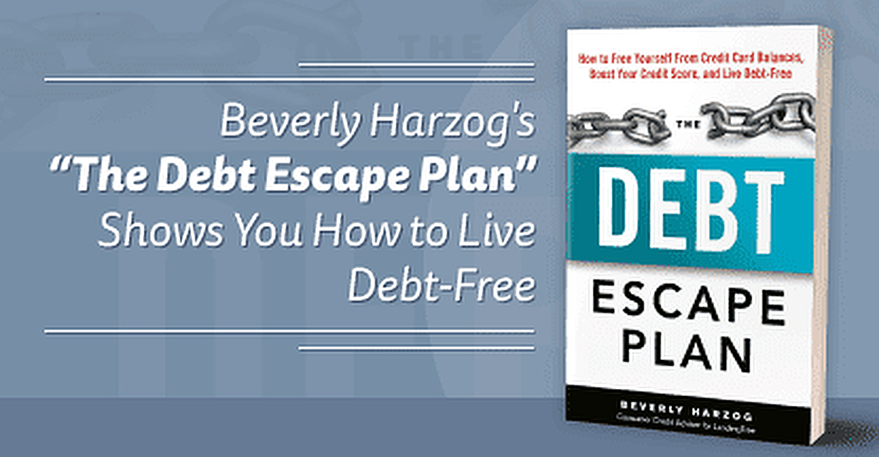 "Rescue Your Finances: Beverly Harzog's ""The Debt Escape Plan"" Shows You How to Live Debt-Free"
