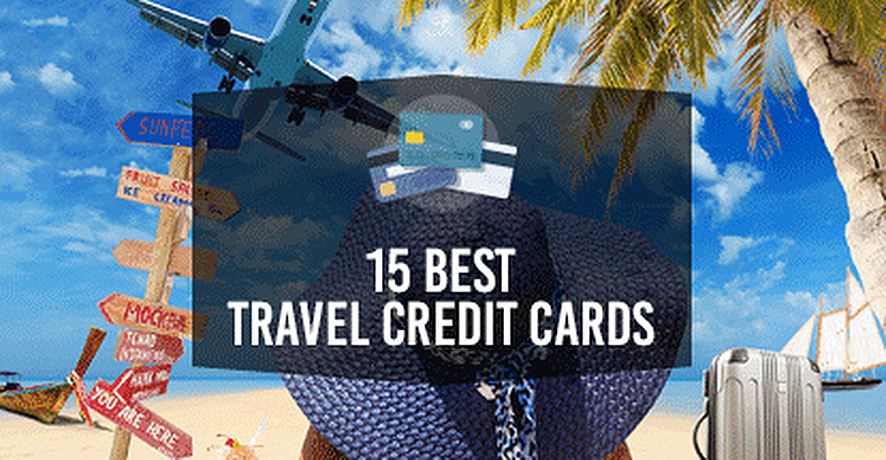 15 Best Travel Credit Cards