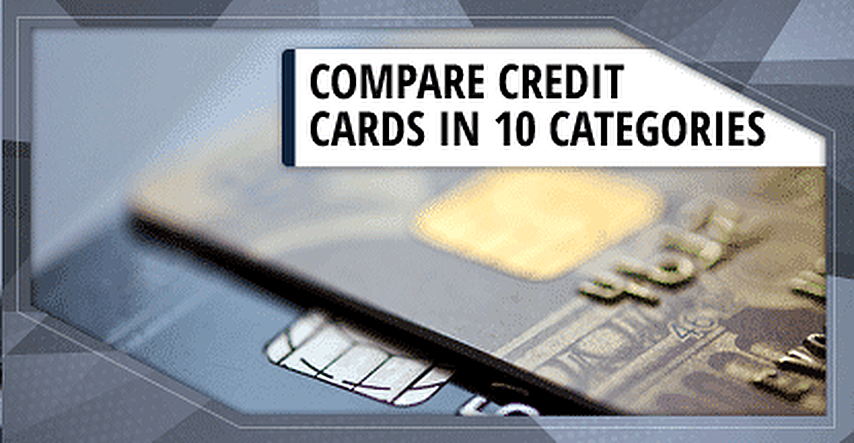 Compare Credit Cards (10 Categories) – 2018 Credit Card Comparison