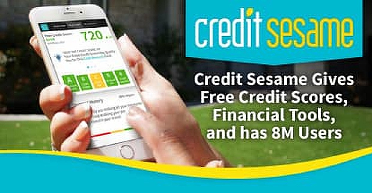 Credit Sesame Gives Free Credit Scores, Financial Tools, and has 8M Users