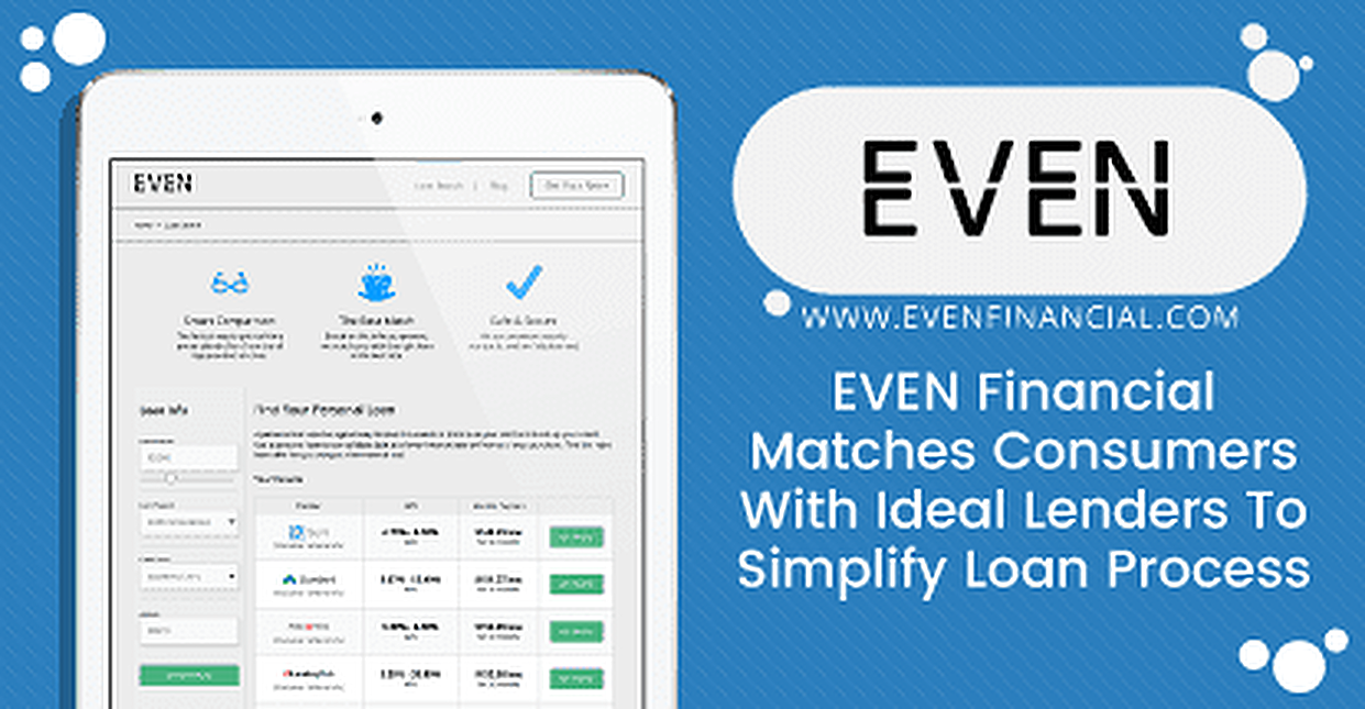 EVEN Financial Matches Consumers with Their Ideal Lenders to Simplify Loan Process