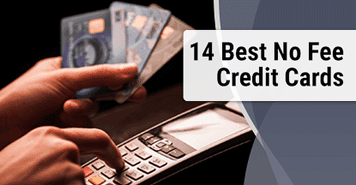 14 Best No Fee Credit Cards Balance Transfer Prepaid Annual