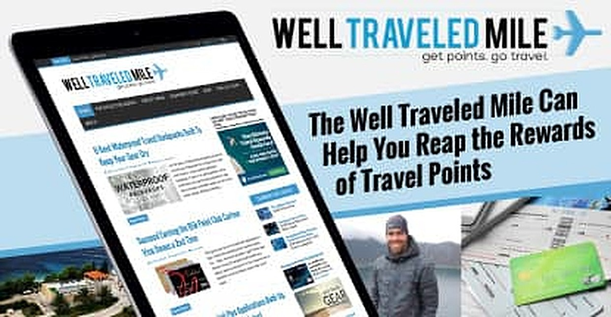 Wear Out Your Suitcase — And Your Travel Rewards Credit Card — With Advice From the Well Traveled Mile