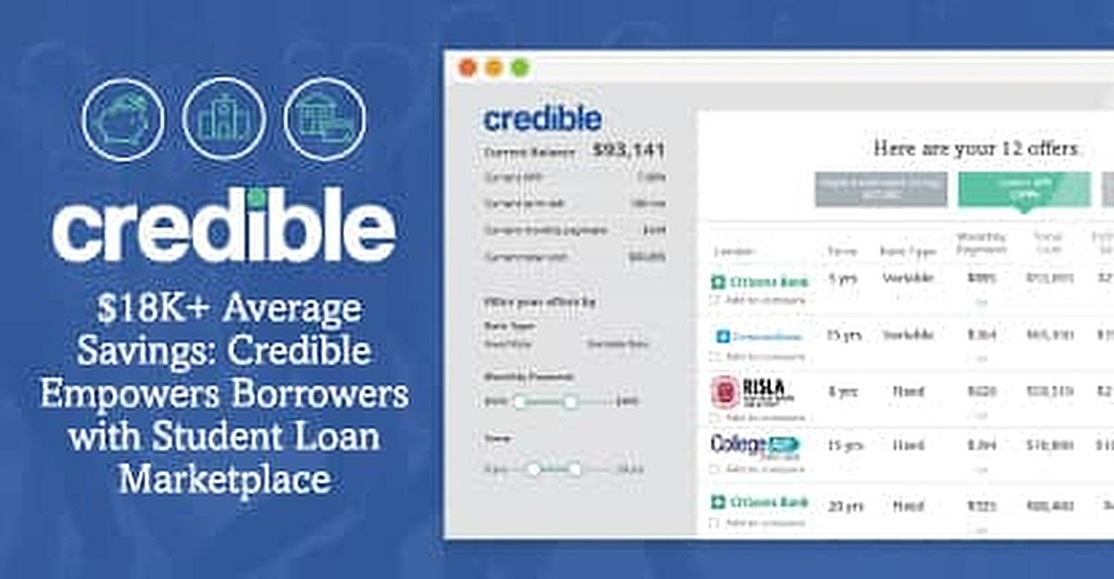 $18K+ Average Savings: Credible's Student Loan Marketplace Empowers Borrowers with a Variety of Rate Options