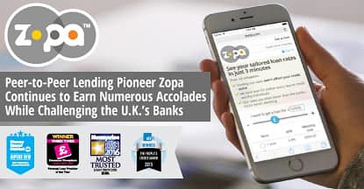 Peer-to-Peer Lending Pioneer Zopa Continues to Earn Numerous Accolades While Challenging the U.K.'s Banks