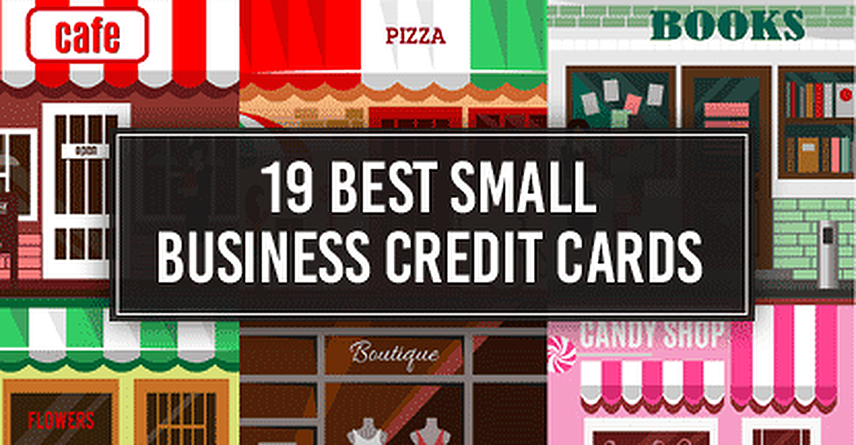 19 Best Small Business Credits Cards Cash Back Bad Credit More