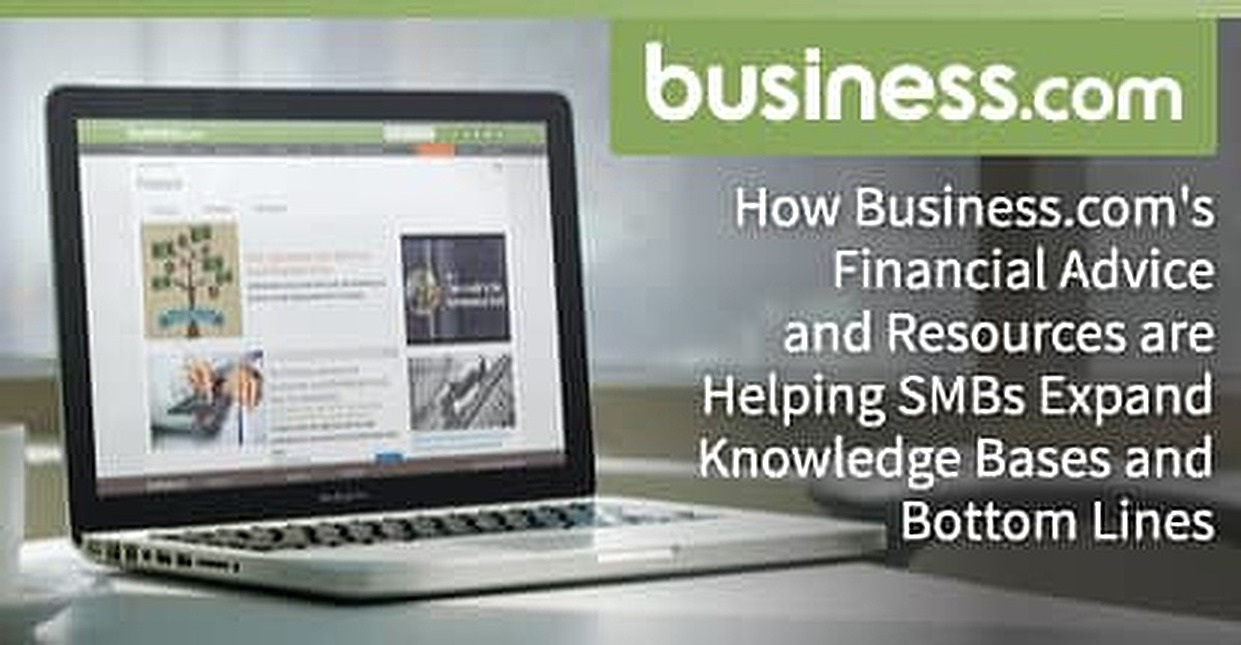 How Business.com's Financial Advice and Resources are Helping SMBs Expand Knowledge Bases and Bottom Lines