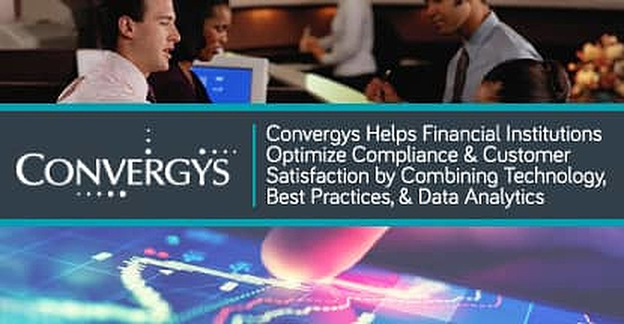 Convergys Helps Financial Institutions Optimize Compliance & Customer Satisfaction by Combining Technology, Best Practices, & Data Analytics