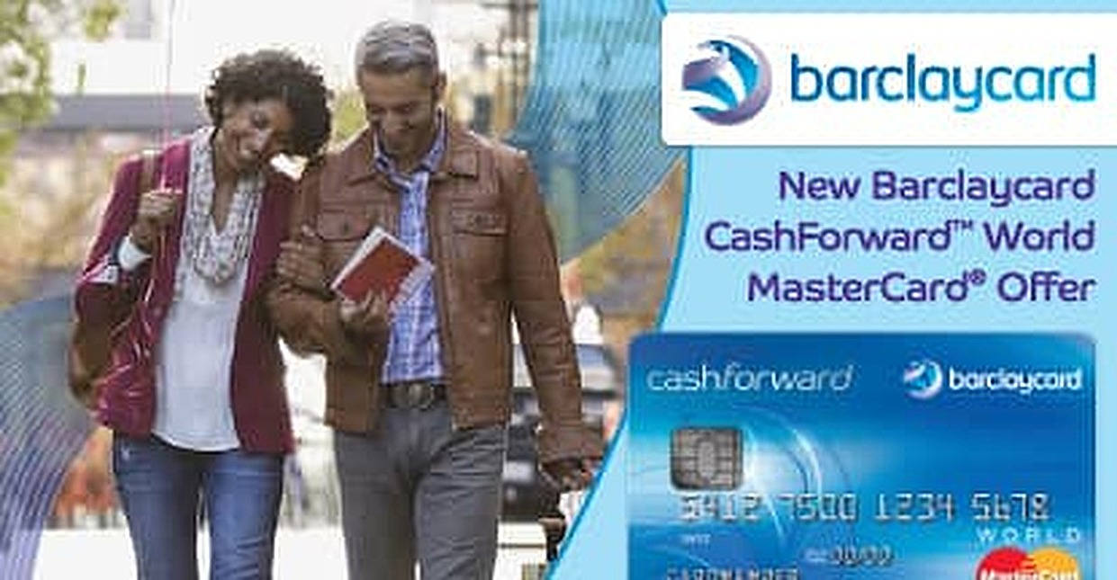 Barclaycard CashForward™ World MasterCard®: Brand-New Card Offer Gives Customers Exactly What They Wanted