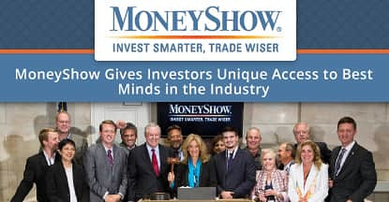 1,500+ Experts, 35K+ Attendees: MoneyShow Gives Investors Unique Access to Some of the Best Minds in the Industry