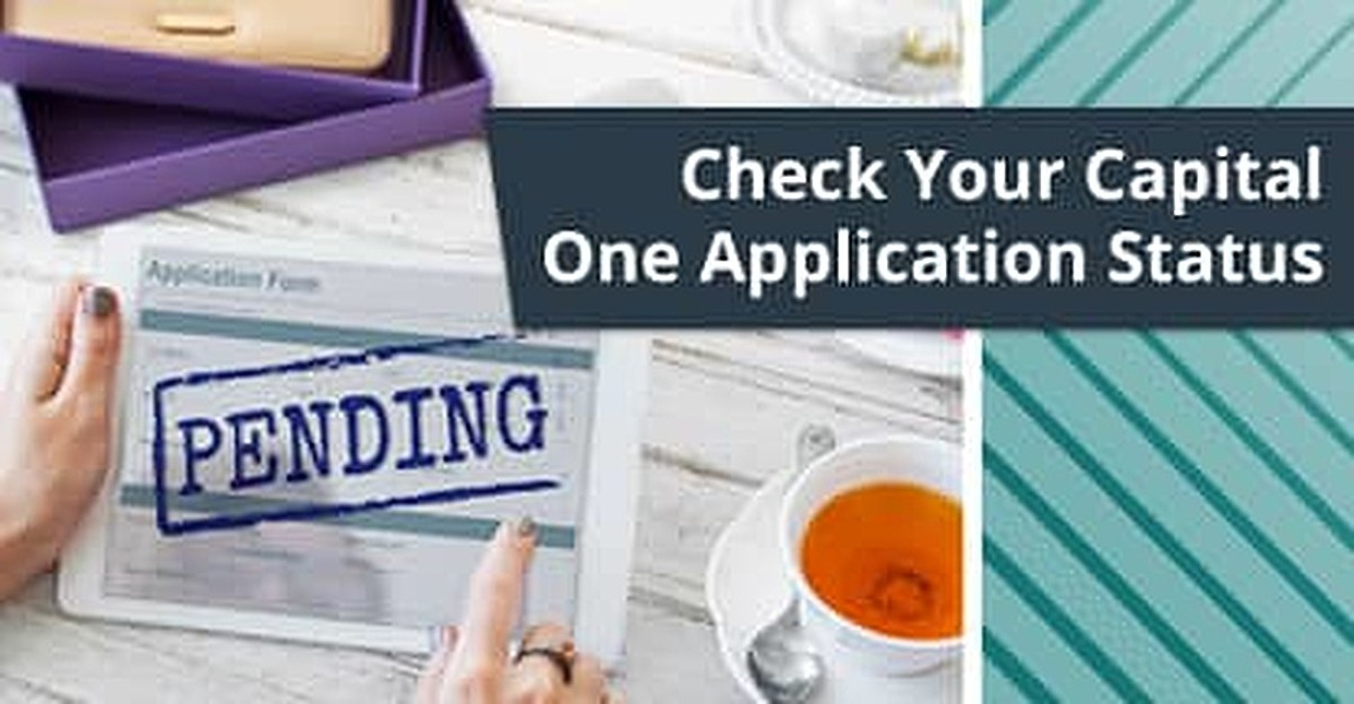 How to Check Your Capital One® Application Status + 12 Denial