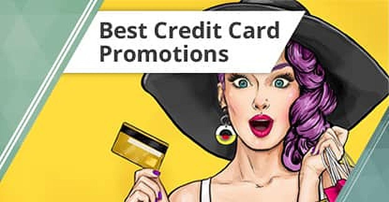 12 Best Credit Card Promotions (2018): Offers, Deals & Bonuses