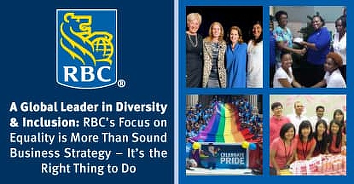 A Global Leader in Diversity & Inclusion: RBC's Focus on Equality is More Than Sound Business Strategy -- It's the Right Thing to Do