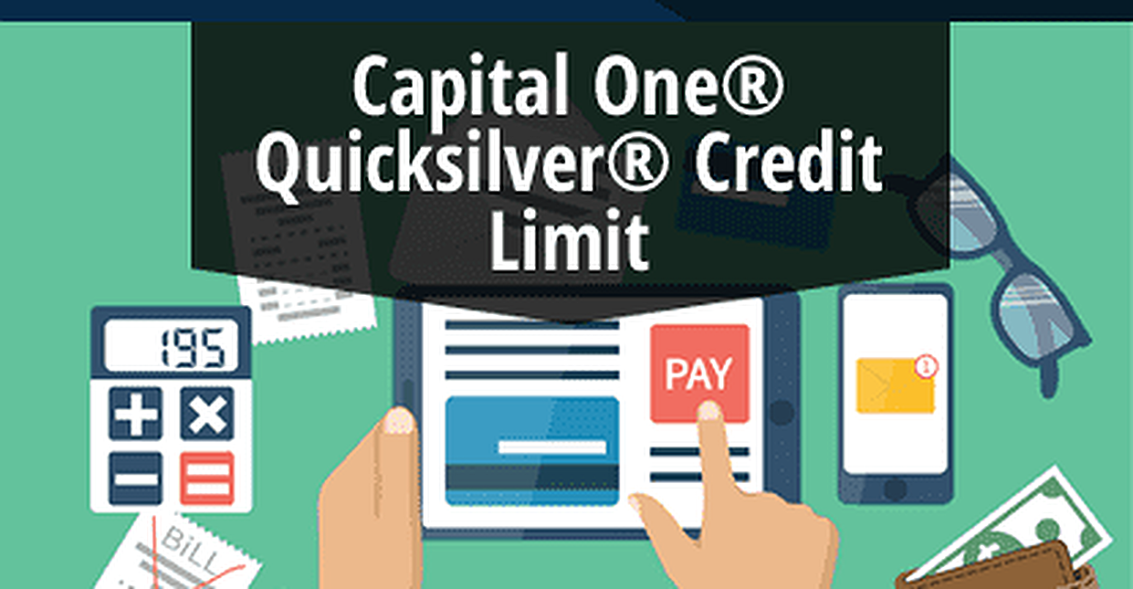 2018 Capital One® Quicksilver® Card Credit Limit (Pre-Qualify Online)