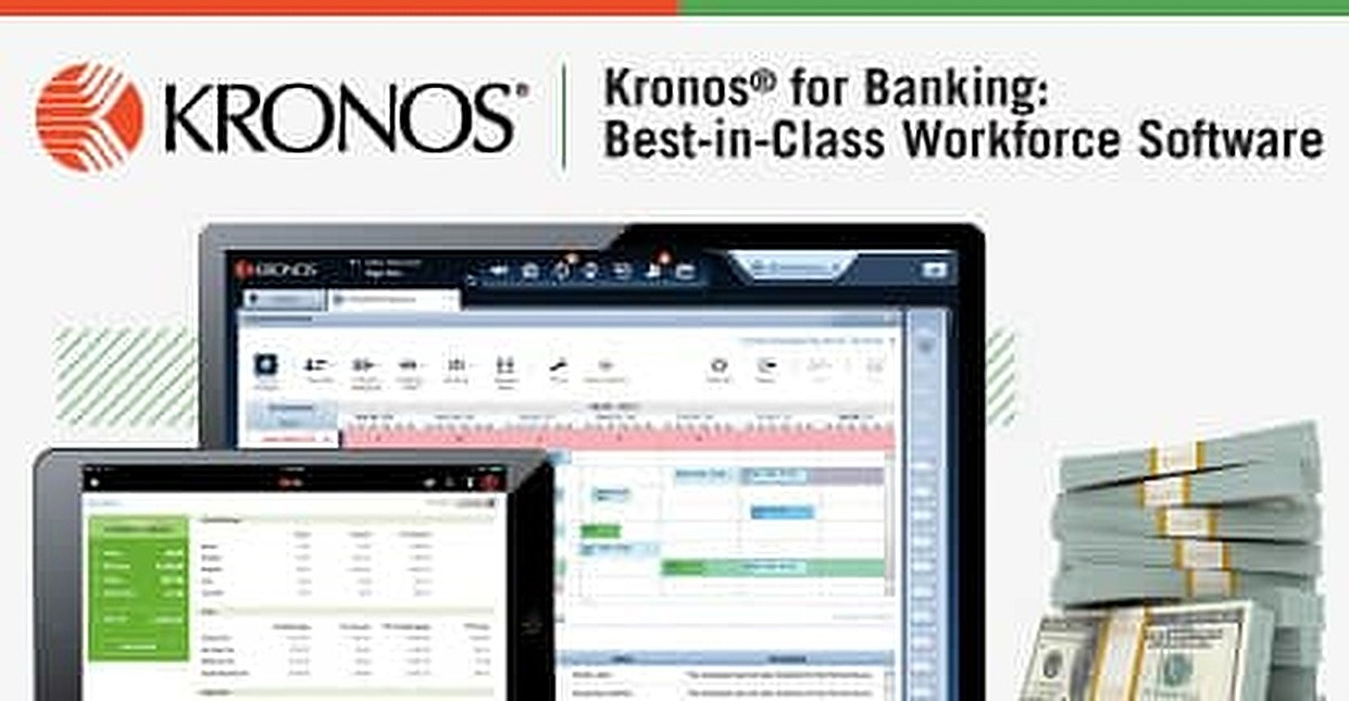 Kronos® for Banking — Recognizing the Best-in-Class Workforce Software Suite and the Role It Plays in Employee Engagement