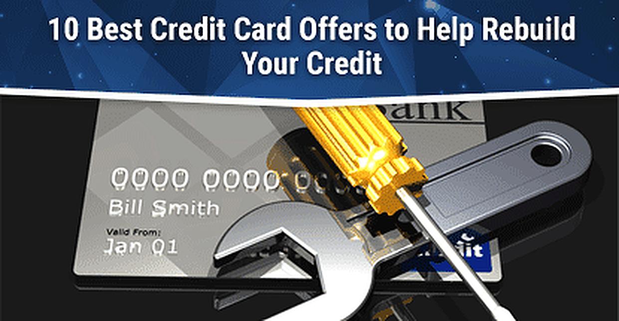 10 Best Credit Cards for Rebuilding Credit 2017