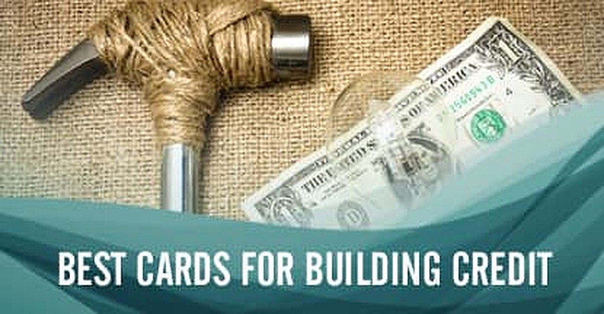 12 Best Credit Cards for Building Credit (2018)