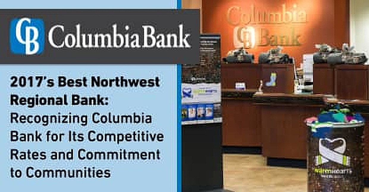 2017's Best Northwest Regional Bank — Recognizing Columbia Bank for Its Competitive Rates and Commitment to Communities
