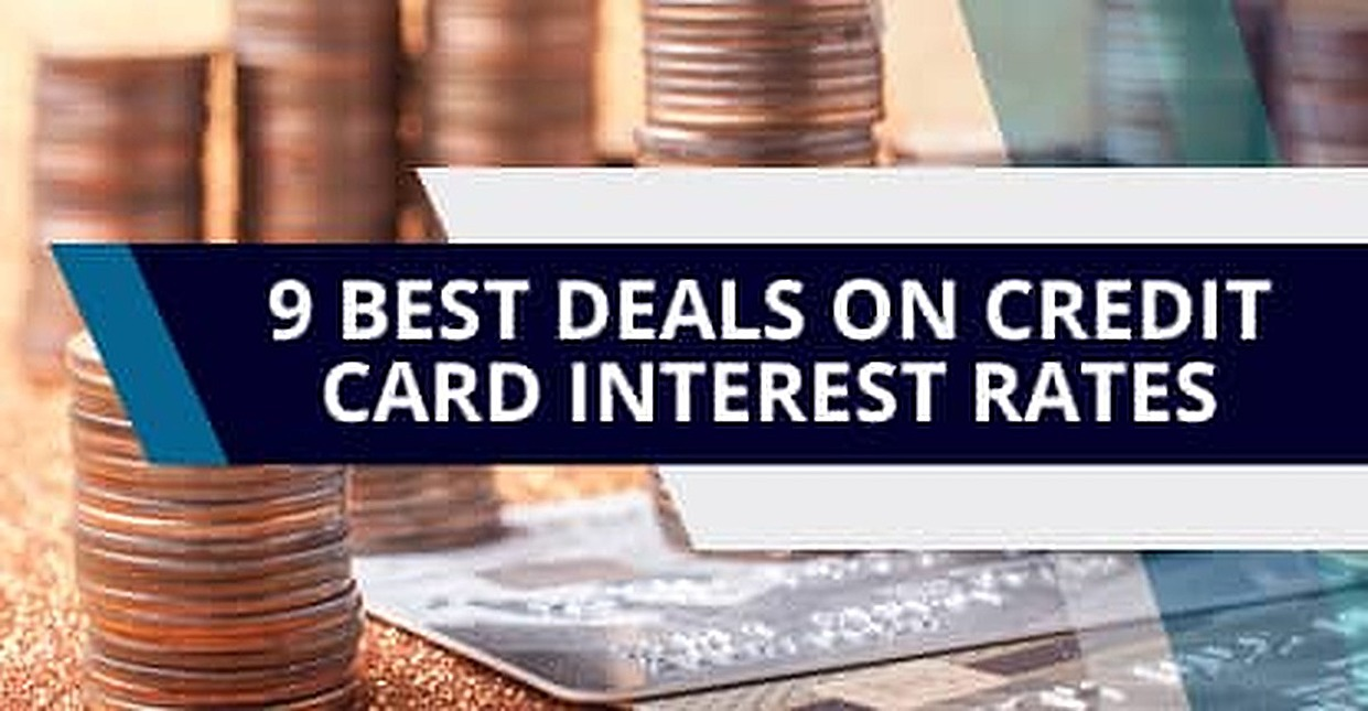 9 Best Deals on Credit Card Interest Rates (2018)