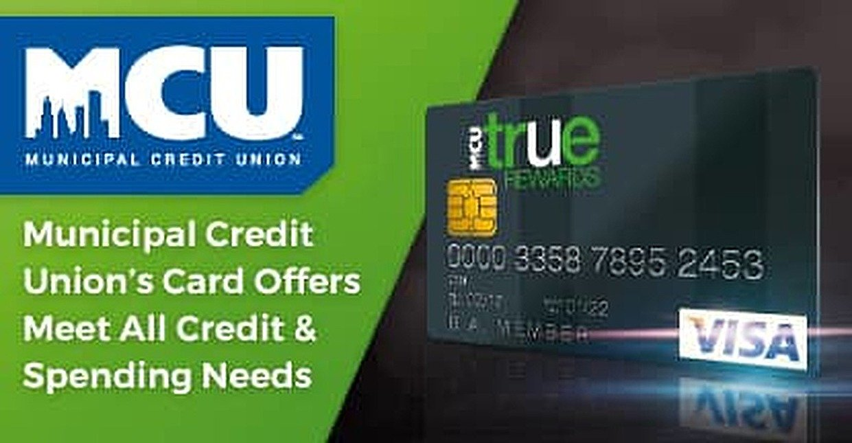 Municipal Credit Union's Low-Rate & Cash Back Rewards Cards Support Every Consumer's Credit & Spending Needs