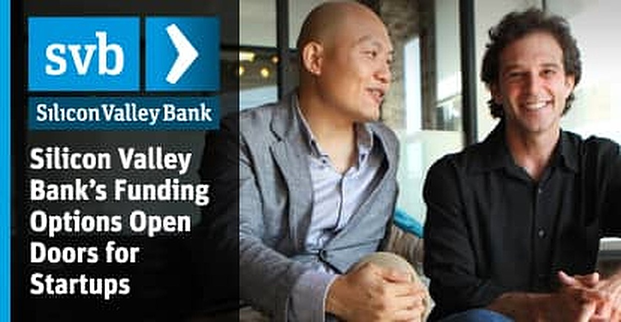 Ideally Situated to Serve Tech Startups, Silicon Valley Bank Opens Doors for Companies in Need of Working Capital