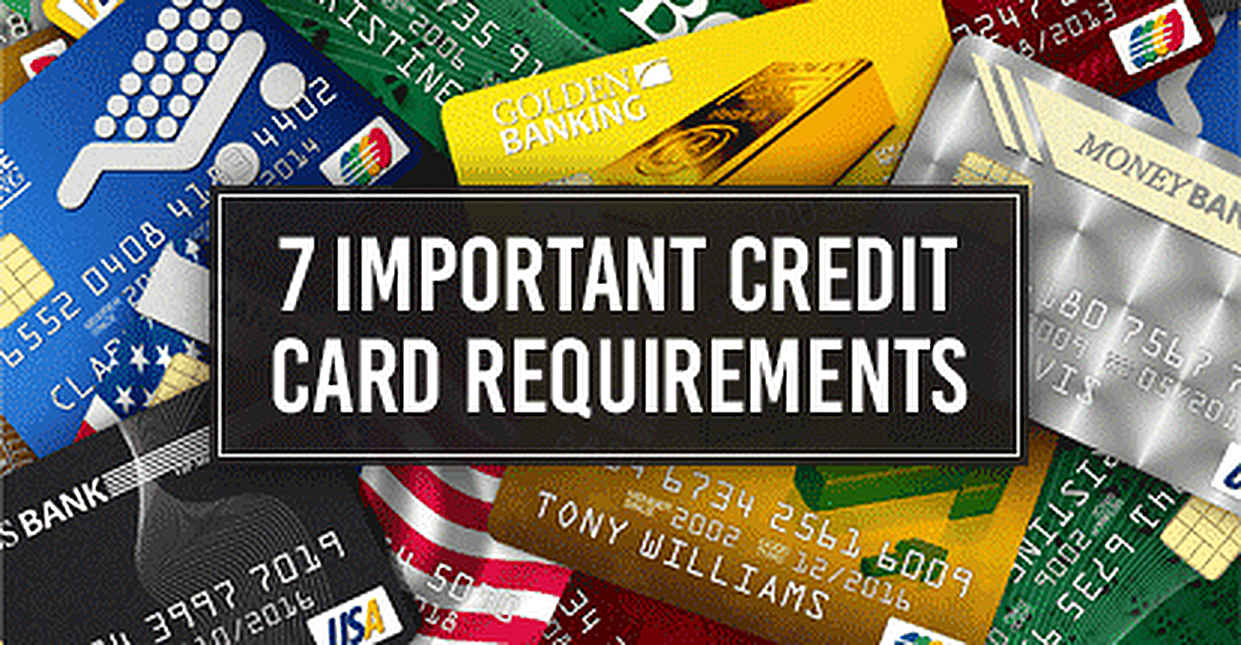 7 important credit card requirements minimums to apply - Prepaid Debit Cards That Don T Require Ssn