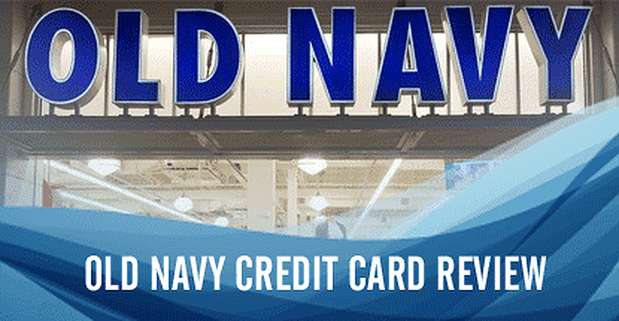 Old Navy Credit Card Review