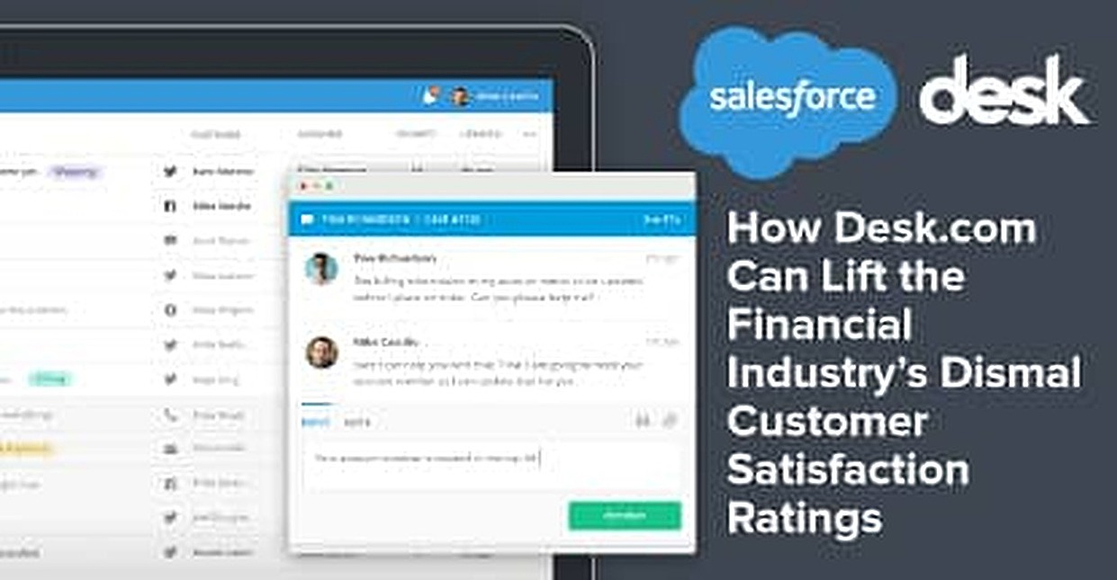 How Desk.com Can Lift the Financial Industry's Dismal Customer Satisfaction Ratings