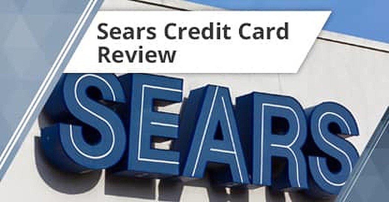Walmart Credit Card Review >> Sears Credit Card Review (2019) - CardRates.com