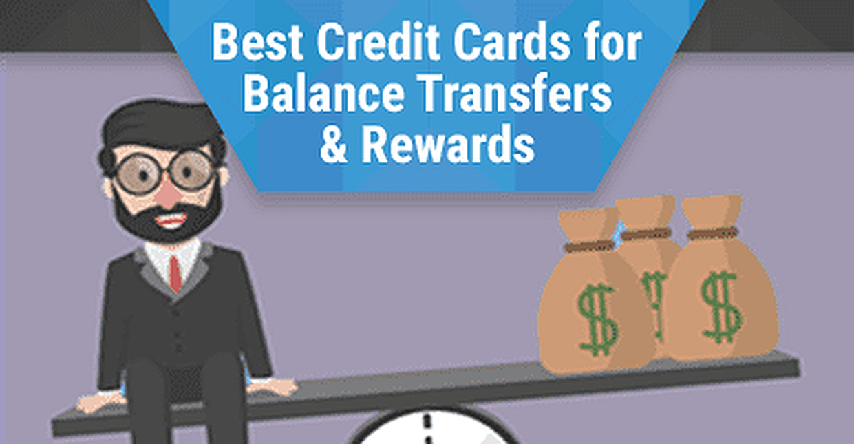 10 Best Credit Cards for Balance Transfers and Rewards (2017)