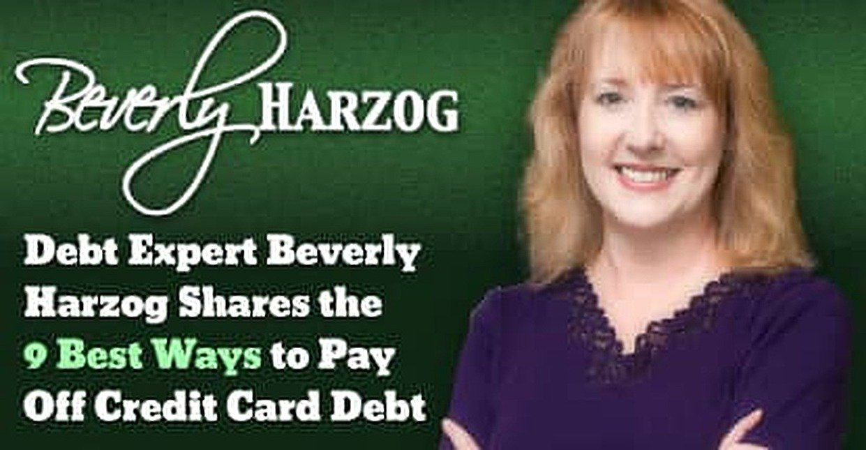 9 Best Ways to Pay Off Credit Card Debt from Debt Expert Beverly Harzog