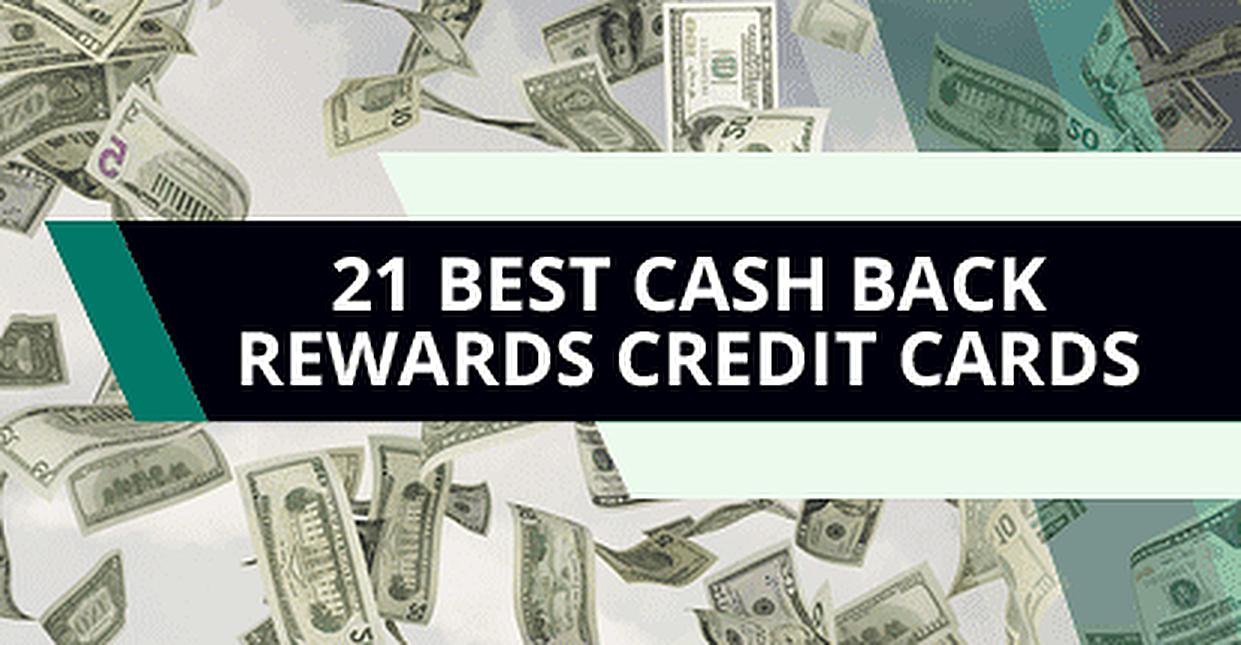 21 Best Credit Cards for Cash Rewards