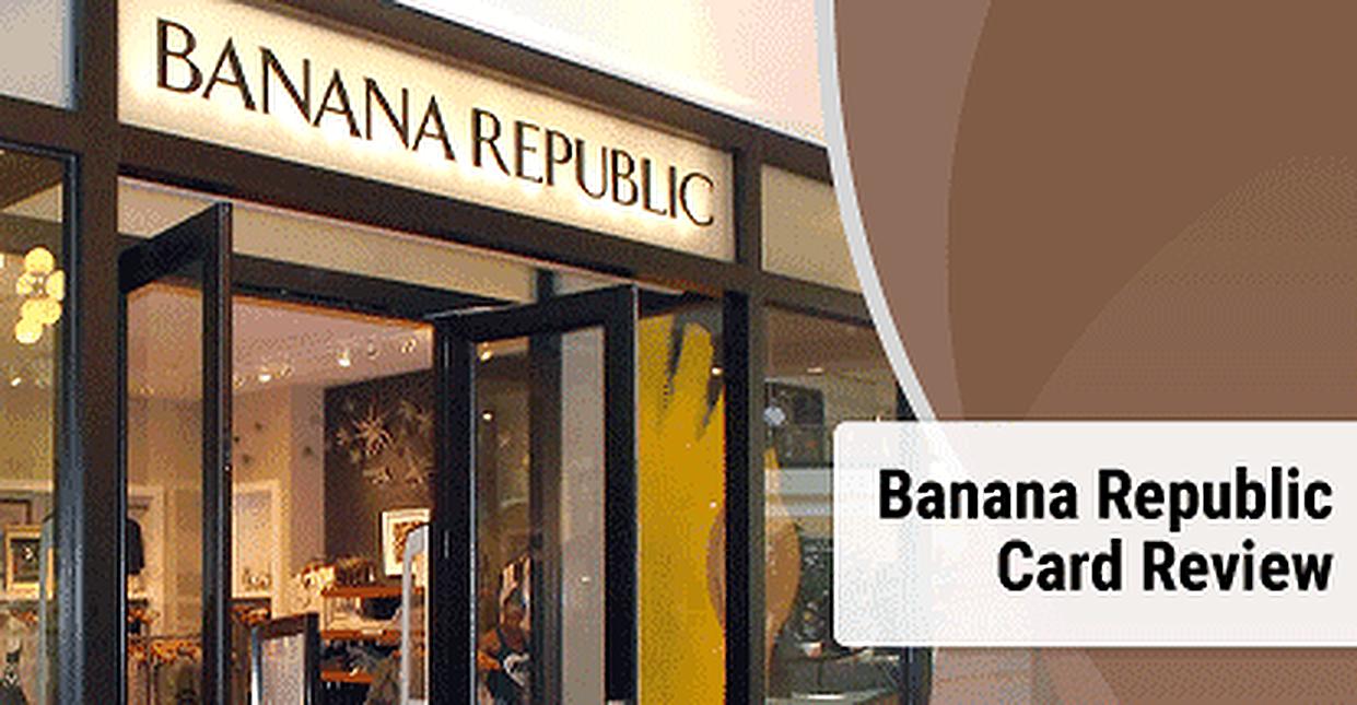 Banana Republic Credit Card Review