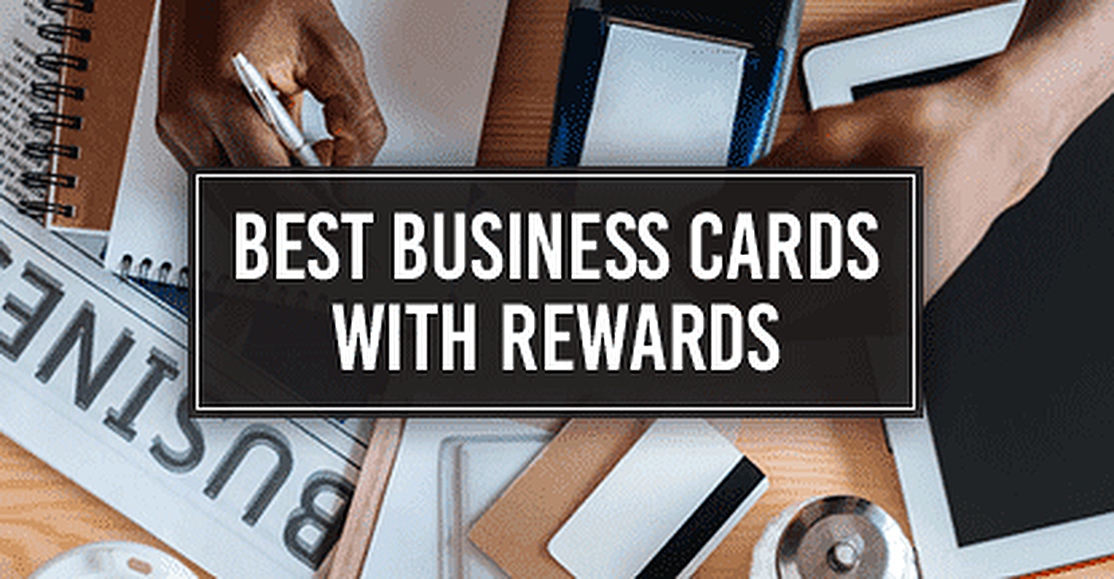 21 Best Rewards Credit Cards for Small Businesses