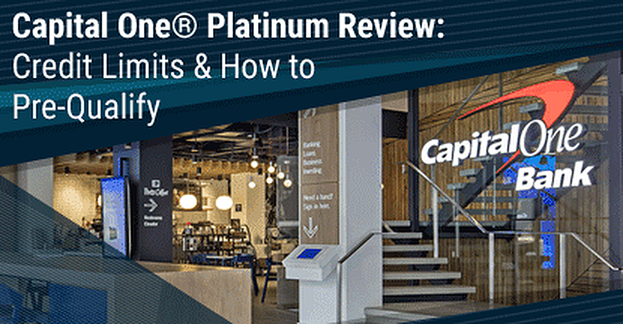 2019 Capital One Platinum Credit Card Credit Limit Pre Qualify Now