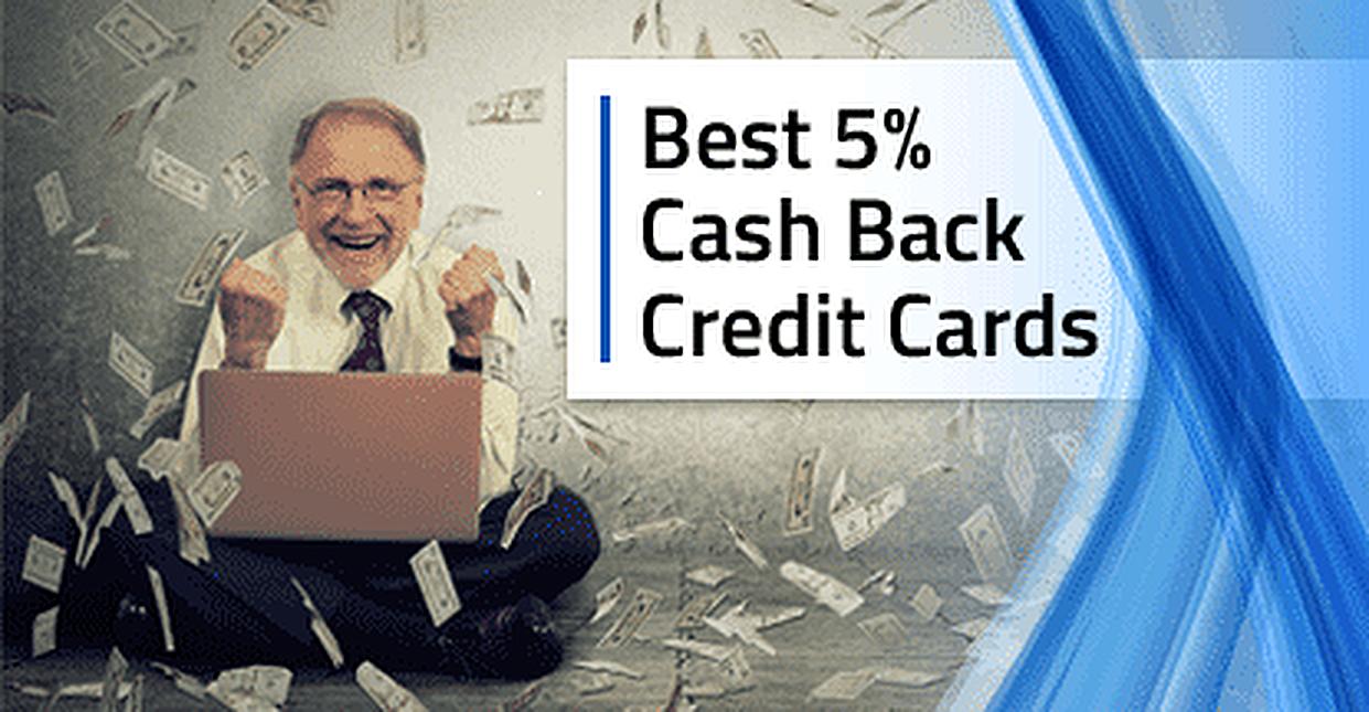 Best 5% Cash Back Credit Cards