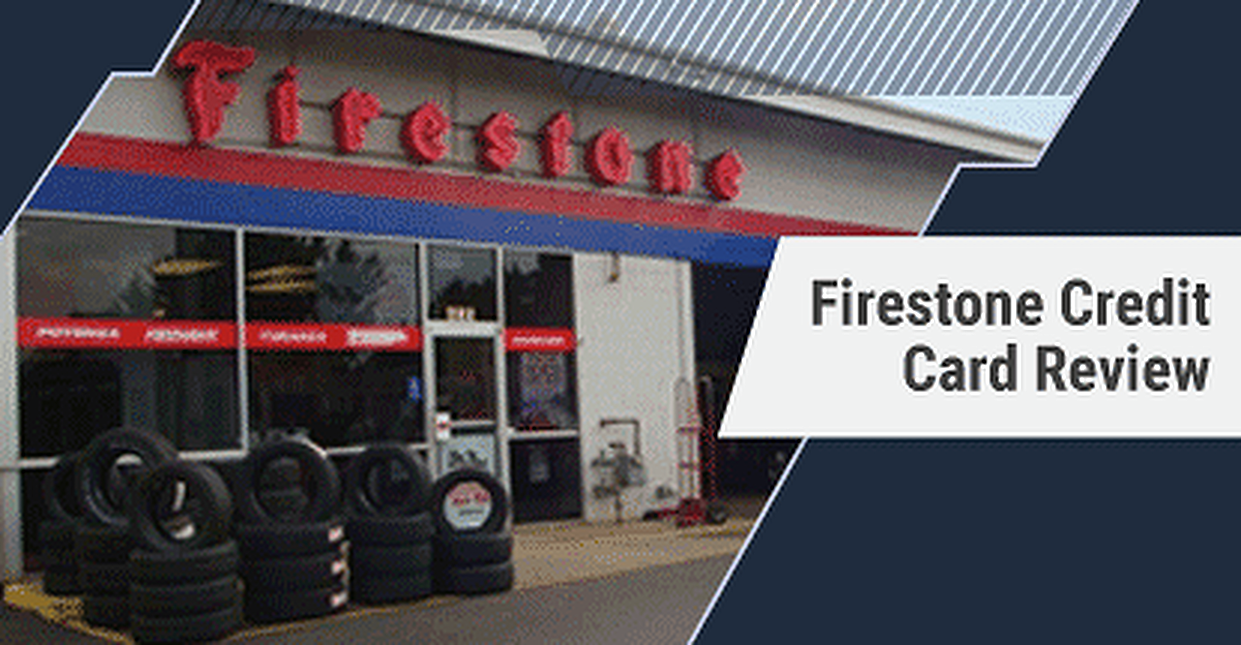 Firestone Credit Card Review