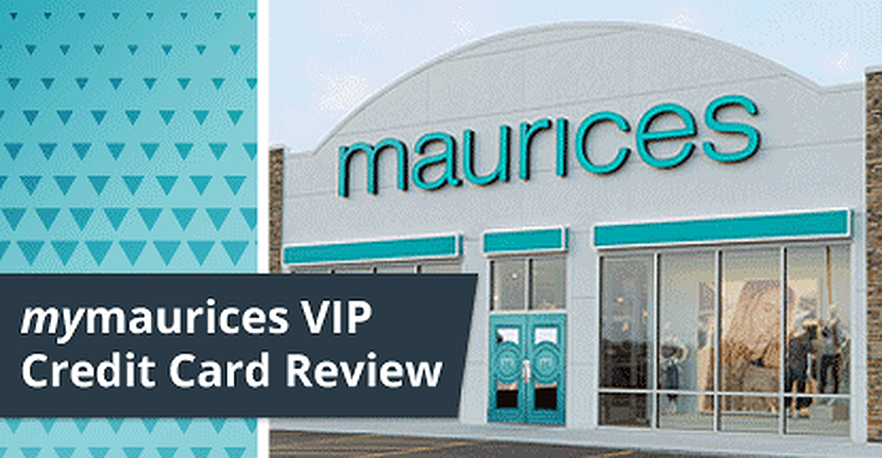 mymaurices VIP Credit Card Review
