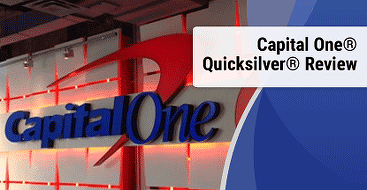 Review of the Capital One® Quicksilver® Cash Rewards Credit Card (Credit Score & Rewards)