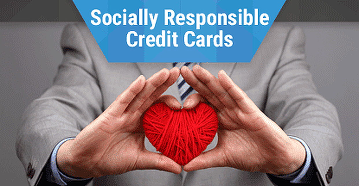 Socially Responsible Credit Cards from Banks & Credit Unions