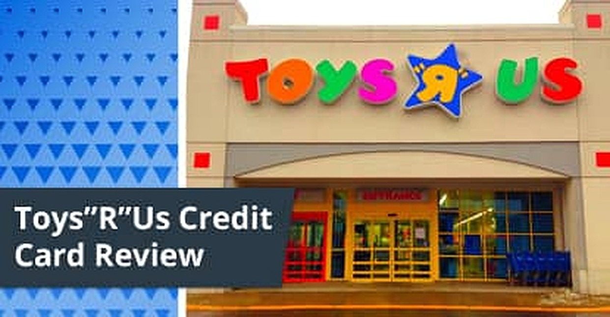 "Toys""R""Us Credit Card Review"