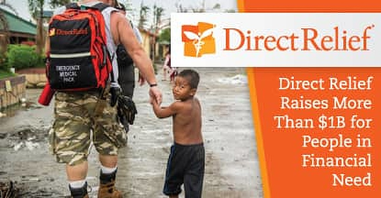 Direct Relief Raises More than $1 Billion in Donations to Provide Healthcare and Disaster Assistance For People in Financial Need