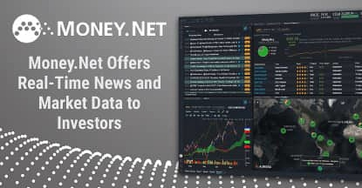 Money.Net Offers Real-Time News and Market Data to Investors