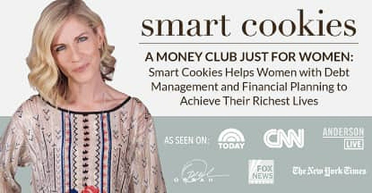 A Money Club Just for Women: Smart Cookies Helps Women with Debt Management and Financial Planning to Achieve Their Richest Lives