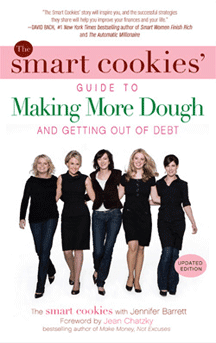"""Image of """"The Smart Cookies' Guide to Making More Dough and Getting Out of Debt"""""""