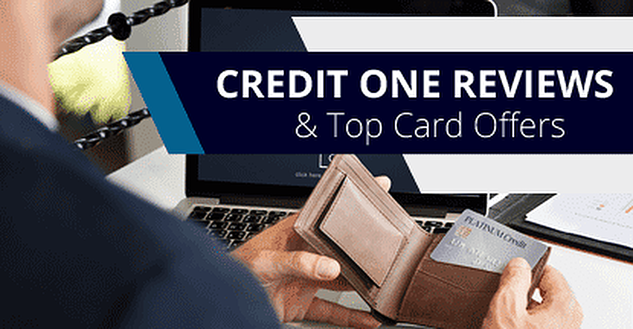 2019 Credit One Bank Reviews and Top Credit Card Offers