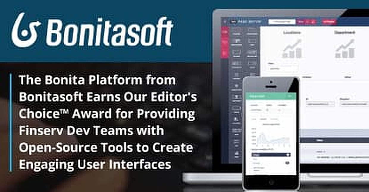 The Bonita Platform from Bonitasoft Earns Our Editor's Choice™ Award for Providing Finserv Dev Teams with Open-Source Tools to Create Engaging User Interfaces