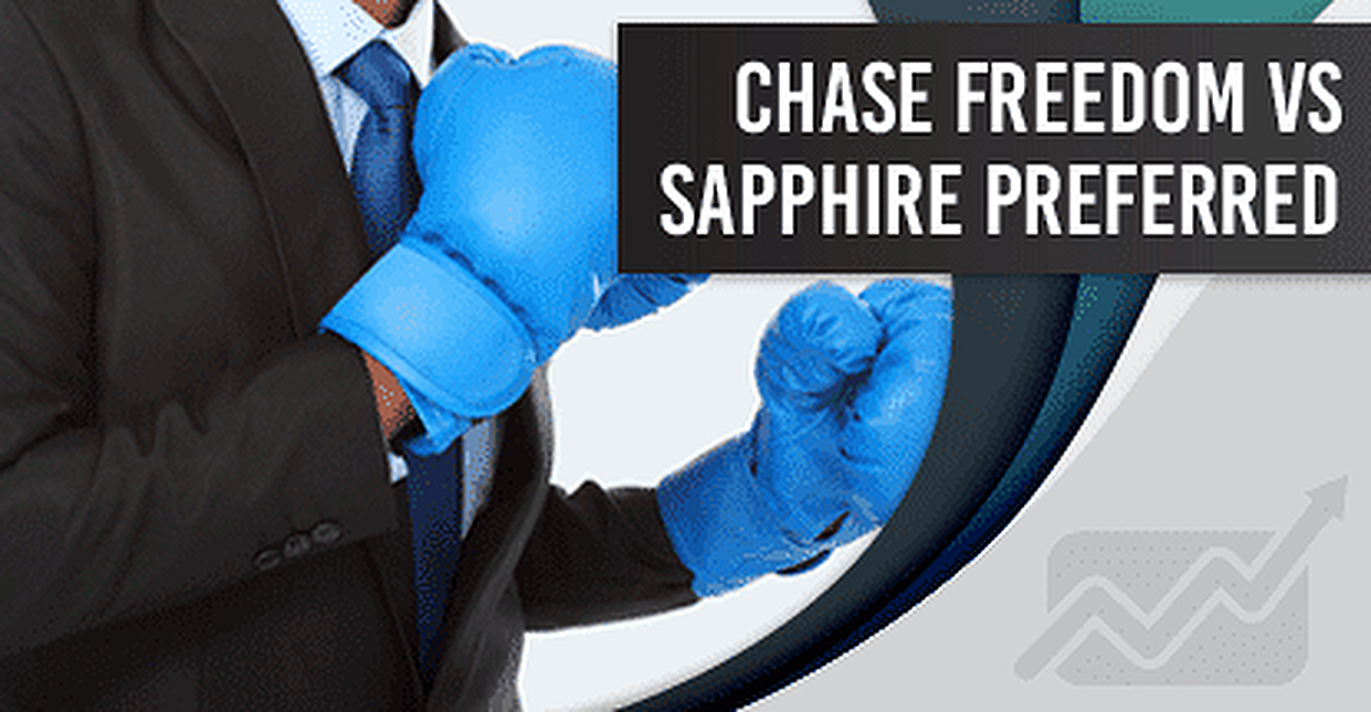 Chase Freedom® vs. Chase Sapphire Preferred® Card